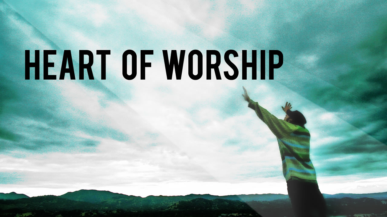 Images From The Heart Of Worship: Heart Of Worship – Mar 23, 2014