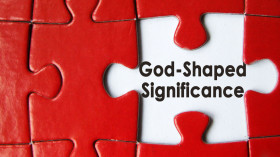 God Shaped Significance