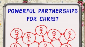 Powerful Partnerships for Christ