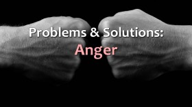 Problems and Solutions Anger