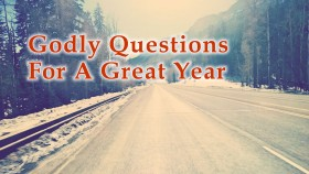Godly Questions For A Great Year