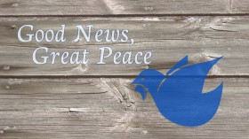 Good News Great Peace