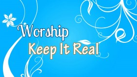 Your Worship Keep It Real