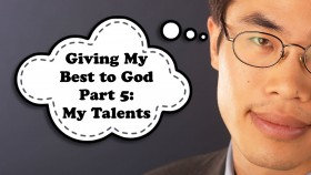 Giving God My Best Pt 5 My Talents