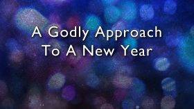 01-a-godly-approach-to-a-new-year